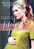 Fifteen & Pregnant (The True Stories Collection)