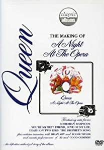 Queen: The Making of A Night at the Opera (Classic Albums)
