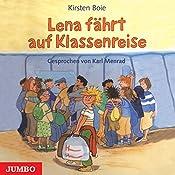 Lena fährt auf Klassenreise   Kirsten Boie