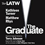 The Graduate | Terry Johnson,Charles Webb,Calder Willingham,Buck Henry