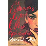 The Luminous Life of Lilly Aphroditeby Beatrice Colin