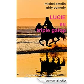 Lucie AU TRIPLE GALOP
