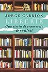 Librerie. Una storia di commercio e p...