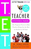 img - for Teacher Effectiveness Training: The Program Proven to Help Teachers Bring Out the Best in Students of All Ages book / textbook / text book
