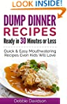 Dump Dinner Recipes Ready in 30 Minut...