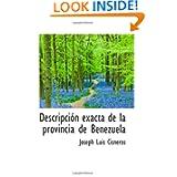 Descripción exacta de la provincia de Benezuela (Spanish Edition)