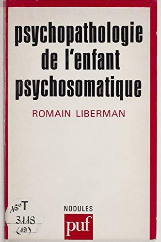 Psychopathologie de l'enfant psychosomatique