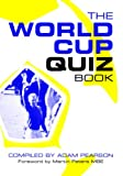 img - for The World Cup Quiz Book book / textbook / text book