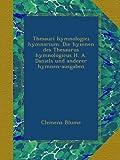 Thesauri hymnologici hymnarium. Die hymnen des Thesaurus hymnologicus H. A. Daniels und anderer hymnen-ausgaben (German Edition)