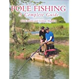 Pole Fishing: A Complete Guideby Mark Wintle