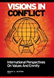 img - for Visions in Conflict: International Perspectives on Values and Enmity book / textbook / text book