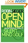 Open Mind: An Introduction to Silent...