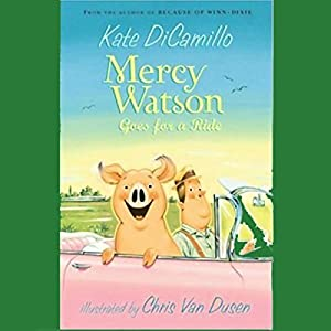 Mercy Watson Goes for a Ride Audiobook