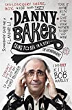 Going to Sea in a Sieve: The Autobiography Danny Baker