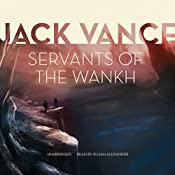Servants of the Wankh: The Tschai, Planet of Adventure, Book 2 | Jack Vance