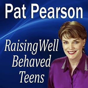 Raising Well-Behaved Teens Speech