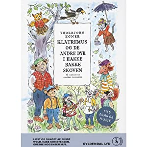 Klatremus og de andre dyr i Hakkebakkeskoven [Klatremus and the Other Animals in the Forest] | [Thorbjørn Egner, Halfdan Rasmussen (translator)]