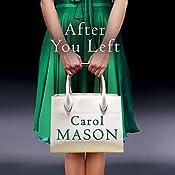 After You Left | [Carol Mason]