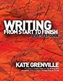 Writing from Start to Finish: A Six-Step Guide