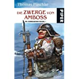 Die Zwerge von Ambossvon &#34;Thomas Plischke&#34;
