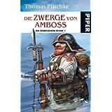 """Die Zwerge von Ambossvon """"Thomas Plischke"""""""