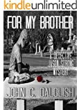 FOR MY BROTHER (A Clean Suspense Murder Mystery) (Detective Jason Strong Book 3)