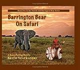 Barrington Bear On Safari