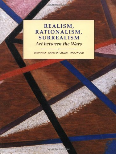Realism, Rationalism, Surrealism: Art Between the Wars...