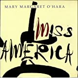 Miss America (1988) [Vinyl LP]von &#34;Mary Margaret O&#39;Hara&#34;