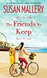 The Friends We Keep (Mischief Bay)