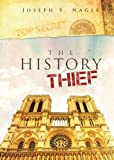 The History Thief: Ten Days Lost (The Sterling Novels)