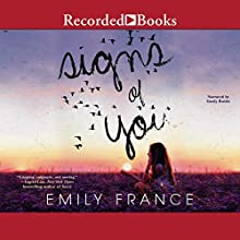 Signs of You Audiobook by Emily France Narrated by Sandy Rustin