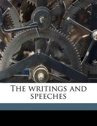 The writings and speeches Volume 8