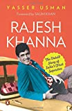 Rajesh Khanna : The Untold Story of Indi...
