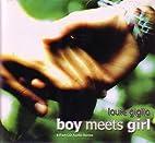 Boy Meets Girl CD audio series by Louie…