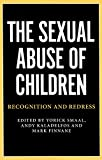 img - for The Sexual Abuse of Children: Recognition and Redress (Monash Studies in Australian Society) book / textbook / text book