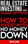 Real Estate Investing with Lease Opti...