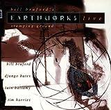 Earthworks Live Bill Bruford