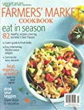 img - for Farmer`s Market Cookbook (Vegetarian Times Presents, Special Summer Issue 2012) book / textbook / text book