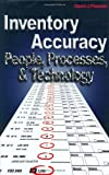 Inventory Accuracy: People, Processes, & Technology