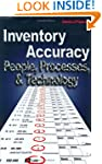 Inventory Accuracy: People, Processes...