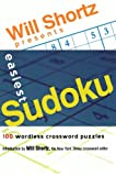Will Shortz Presents Easiest Sudoku: 100 Wordless Crossword Puzzles (0312345607) by Shortz, Will