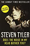 img - for Does the Noise in My Head Bother You?: The Autobiography by Steven Tyler (15-Mar-2012) Paperback book / textbook / text book