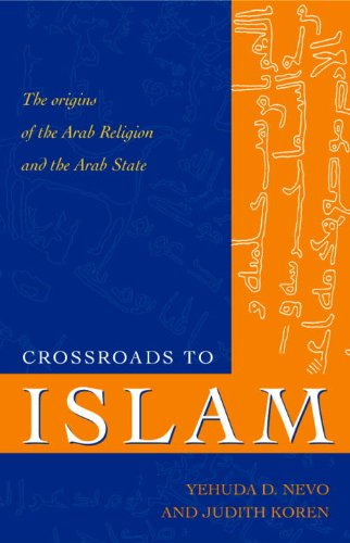 Crossroads To Islam: The Origins Of The Arab Religion And The Arab State (Islamic Studies (Amherst, N.Y.).) front-74317