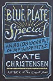 Blue Plate Special: An Autobiography of