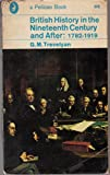 British History in Nineteenth Century and After, 1782-1919 (Pelican)