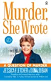 Murder, She Wrote: A Question of Murder (Murder She Wrote Book 25)