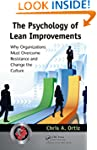 The Psychology of Lean Improvements:...