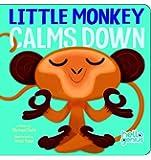 Little Monkey Calms Down (Hello Genius)