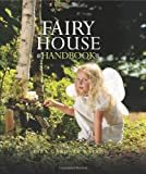 Fairy House Handbook